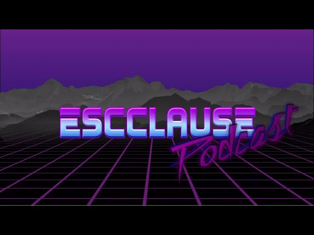 EscClause Podcast episode 76 - wtf 2020 gaming edition