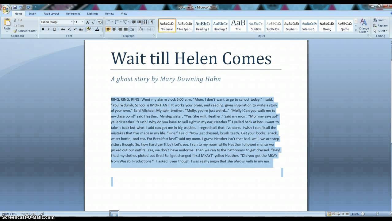 wait till helen comes project Since its publication in 1986, the deliciously frightening novel wait till helen comes: a ghost story has not only haunted countless readers, but has also won eleven.
