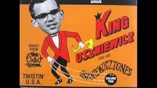 King Uszniewicz And His Uszniewicztones - Rats In My Room