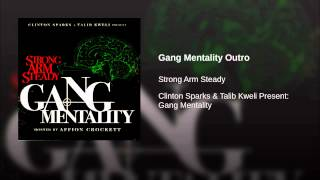 Gang Mentality Outro