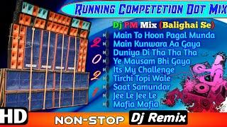 Running Competetion Dot Mix || Dj Pm Mix 👉 RSS PRESENT