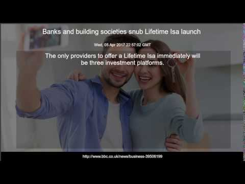 Banks and building societies snub Lifetime Isa launch
