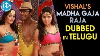Vishal's Madha Gaja Raja Tamil Movie To Be Dubbed In Telugu