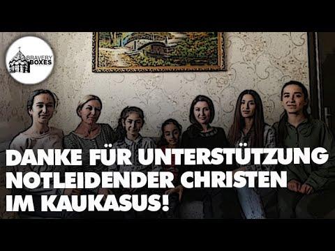 Danke für Unterstützung notleidender Christen im Kaukasus