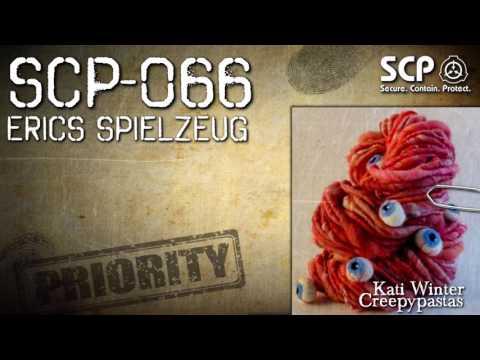 SCP-066:  Erics Spielzeug - German Creepypasta (Grusel, Horror, Hörbuch) DEUTSCH