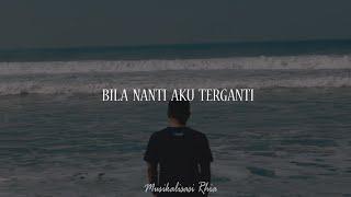 Download Musikalisasi Rhia : Bila Nanti Aku Terganti (Tulisanhujan_) part 1