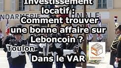 Investissement locatif : Comment trouver une bonne affaire sur Leboncoin ? Dans le VAR
