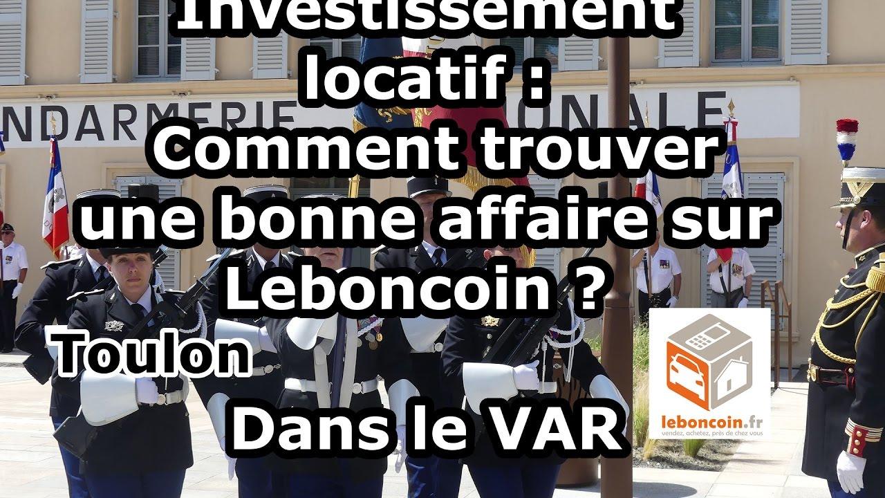 Investissement Locatif Comment Trouver Une Bonne Affaire Sur Leboncoin Dans Le Var