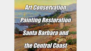 Art Restoration Painting Restoration Art Conservation Painting Conservation Santa Barbara