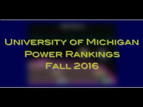 University of Michigan Power Rankings Fall 2016
