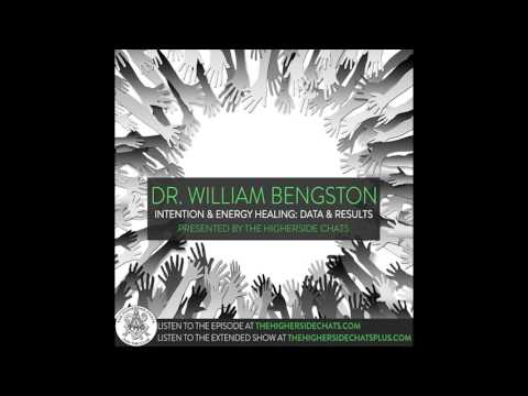 Dr. William Bengston | Intention & Energy Healing: Data & Results
