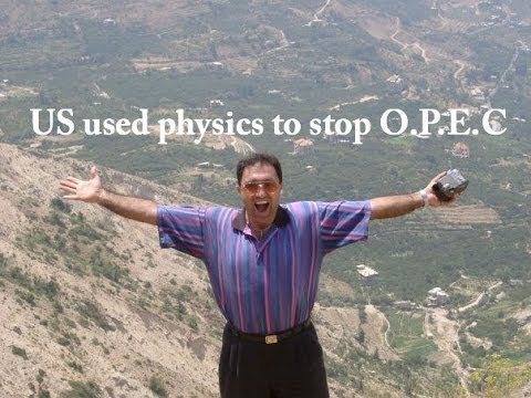 PEACE-TV How USA used physics to stop OPEC blackmail!