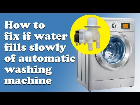 How To Fix If Water Fills Slowly Of Automatic Washing Machine