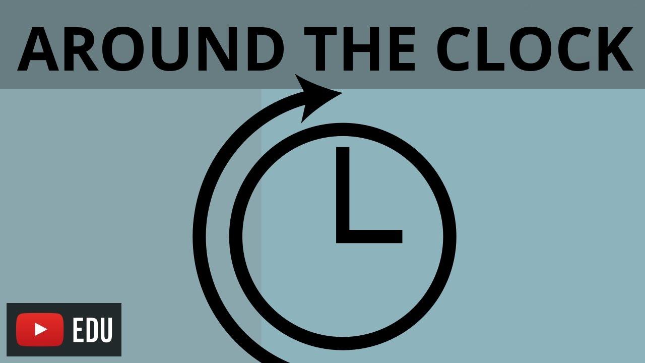 around the clock - 1280×720