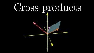 Cross products | Chaṗter 10, Essence of linear algebra