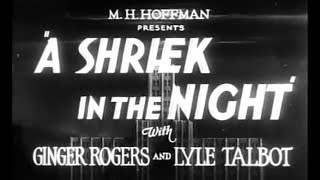 Old Comedy Horror Movie - A Shriek In The Night (1933)