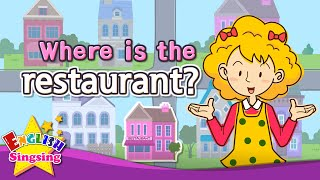[Where] Where is the restaurant? - Exciting song - Sing along