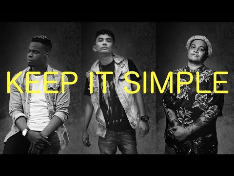 KEEP IT SIMPLE - DYCAL .ft Langston Hues & Fauxe (LYRICS)