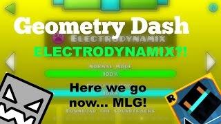 Скачать 15 Geometry Dash Electrodynamix Here We Go Now MLG