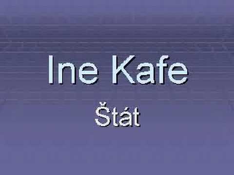 Ine Kafe - Stat