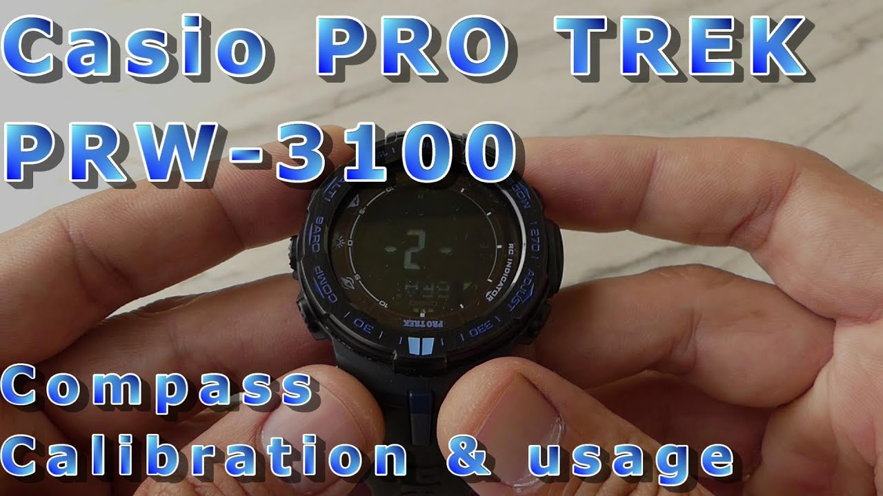 c1a499e79609 Casio PRO TREK - calibrating and using the compass (ep.04) - YouTube