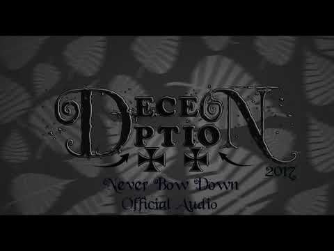 Deception - Never Bow Down (Official Audio 2017) HD