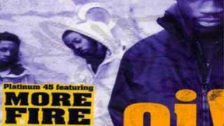 PLATINUM 45 & MORE FIRE CREW - OI!