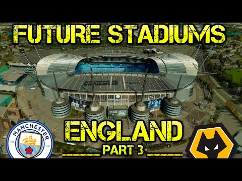 Future England Stadiums (part 3)
