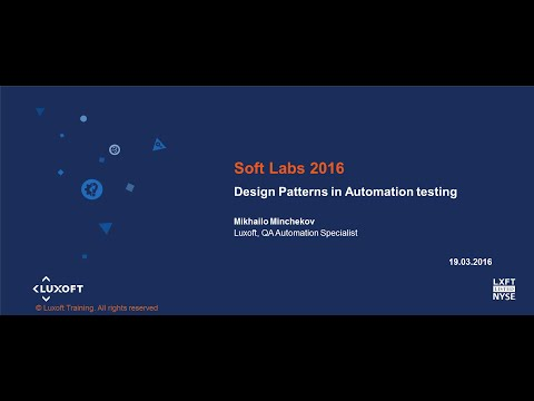 TEST LABS 2016. Design Patterns in Automation testing