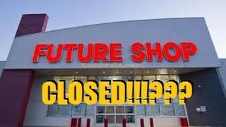 Why Future Shop Failed | Future Shop Closed | Future Shop Closes