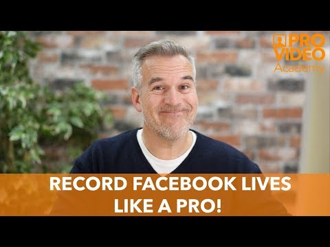Record Facebook Lives like a PRO!