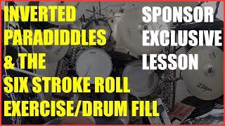 The Inverted Paradiddle & Six Stroke Roll - Exercise/Drum Fill Idea