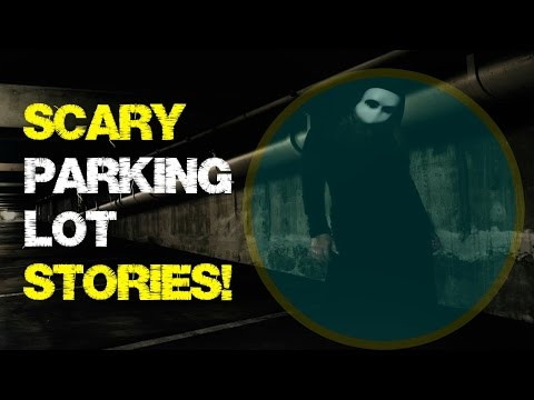 Six SCARY Parking Lot stories! | True encounters with strangers!