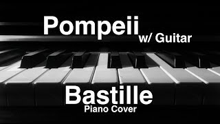 Bastille Pompeii Piano Guitar Cover