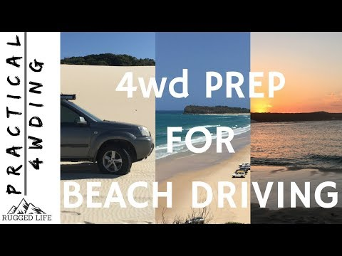 4wd VEHICLE PREPARATION FOR BEACH DRIVING - Practical 4wding