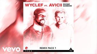 Wyclef Jean - Divine Sorrow (NightRider Remix) ft. Avicii