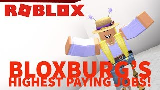 BLOXBURG'S HIGHEST PAYING JOBS | Roblox