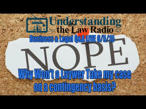 Business Q&A Live 6/4/15: Hiring a Lawyer on a Contingency Basis