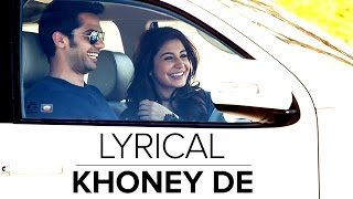 Khoney De | Full Song with Lyrics | NH10