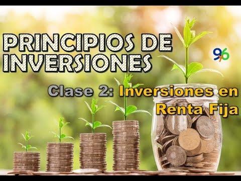 Inversiones en Renta Fija - Clase 2 - Principios de Inversiones
