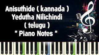 Anisuthide (mungaru male) Yedutha Nilichindi (vaana) Piano Notes, Midi File, Music Sheet and Karaoke