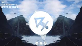 Sia ft. Sean Paul - Cheap Thrills (Krutz Bootleg)