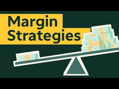 Margin Strategies: Three Ways to Use Margin & Leverage