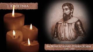 Skarby Kościoła 1 kwietnia | św. Noniusz Álvares Pereira