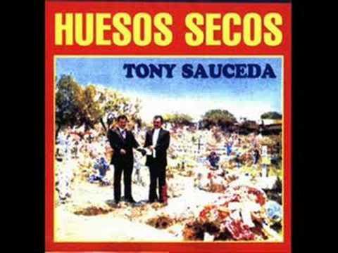 HUESOS SECOS  Tony Sauceda