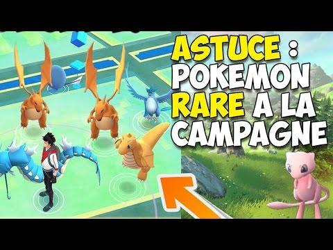 Astuce POKEMON GO - Avoir des POKEMON RARE a la campagne