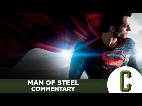 Man of Steel Commentary