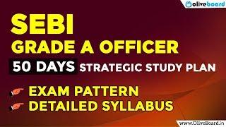 SEBI Grade A Officer Exam 2018 | 50 Days Study Plan | Securities Market
