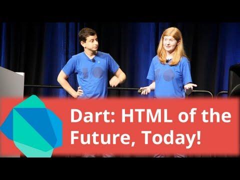 Dart: HTML Of The Future, Today! - Google I/O 2013