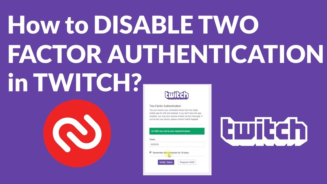 How to DISABLE TWO FACTOR AUTHENTICATION in TWITCH?